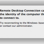 Remote Desktop Connection cannot verify the identity of the computer that you want to connect to